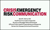 A slide from the presentation that shows the Crisis and Emergency Risk Communication logo along with information about the presenter.