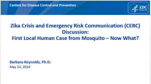 CERC, Zika, and First Local Transmission