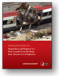 Image: Cover of Preparedness and Response to a Mass Casualty Event Resulting from Terrorist Use of Explosives